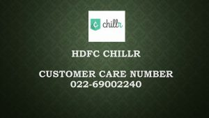 Chillr Customer care number, complaint Email ID and more details!